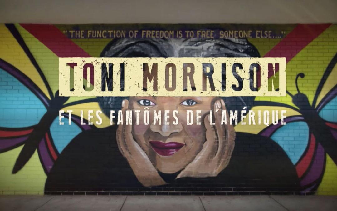 Toni Morrison – Les fantômes de l'Amérique